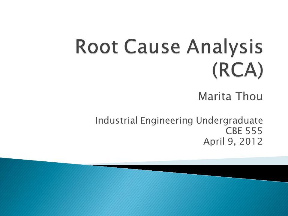Marita Thou Industrial Engineering Undergraduate CBE 555 April 9, 2012