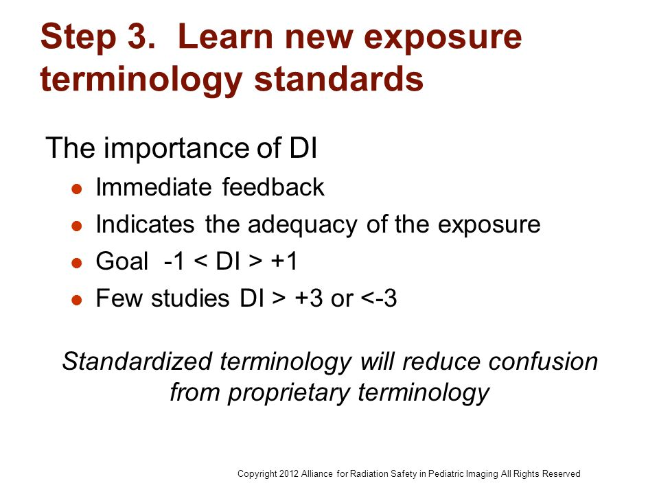 Step 3. Learn new exposure terminology standards The importance of DI Immediate feedback Indicates the adequacy of the exposure Goal -1 +1 Few studies