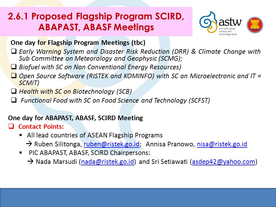 2.6.1 Proposed Flagship Program SCIRD, ABAPAST, ABASF Meetings One day for Flagship Program Meetings (tbc)  Early Warning System and Disaster Risk Re