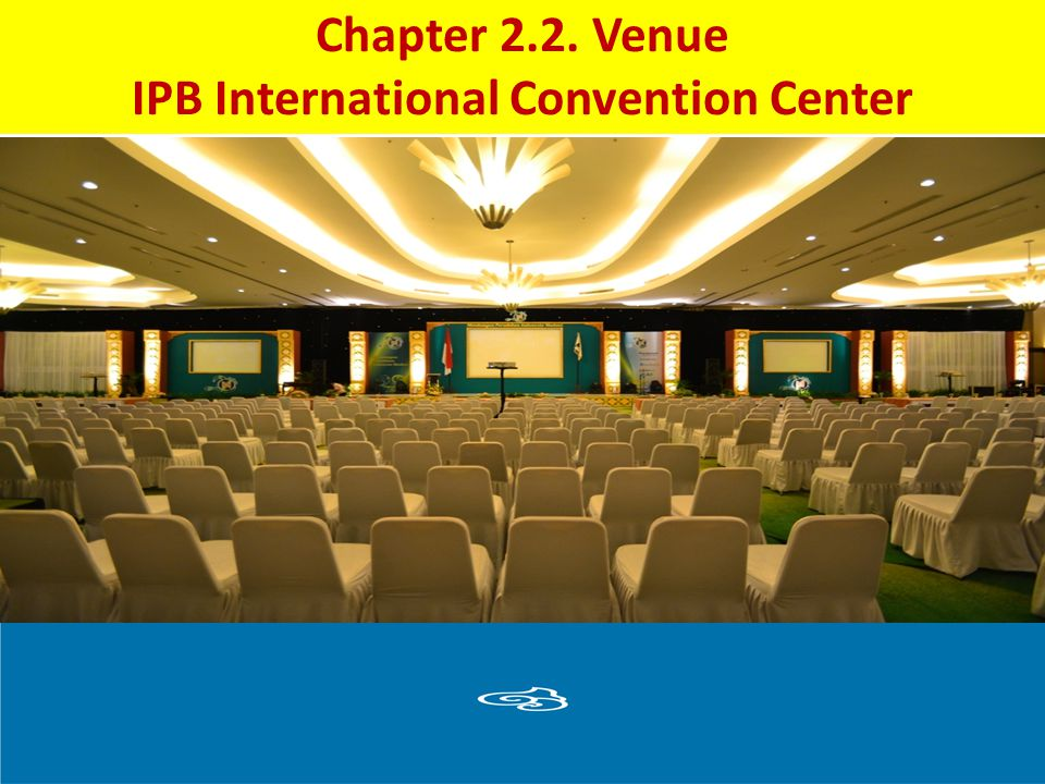 Chapter 2.2. Venue IPB International Convention Center