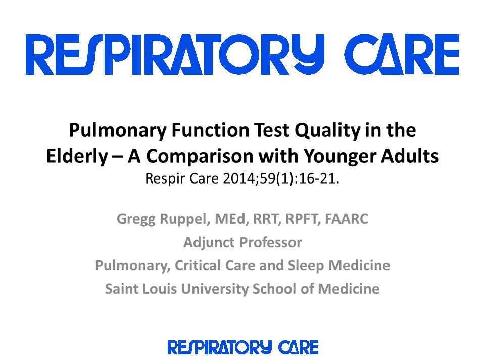 Thanks! Gregg Ruppel, Med, RRT, RPFT, FAARC ruppelgl@slu.edu