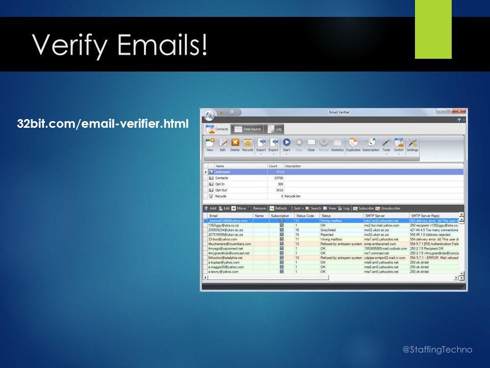 Verify Emails! 32bit.com/email-verifier.html @StaffingTechno