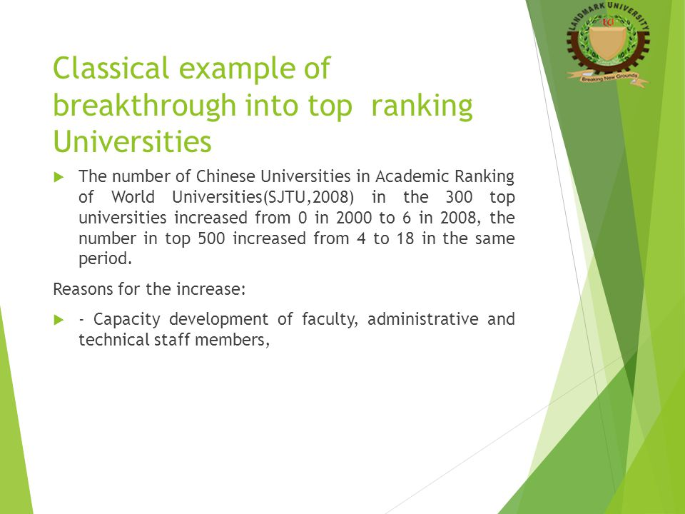 Classical example of breakthrough into top ranking Universities  The number of Chinese Universities in Academic Ranking of World Universities(SJTU,20