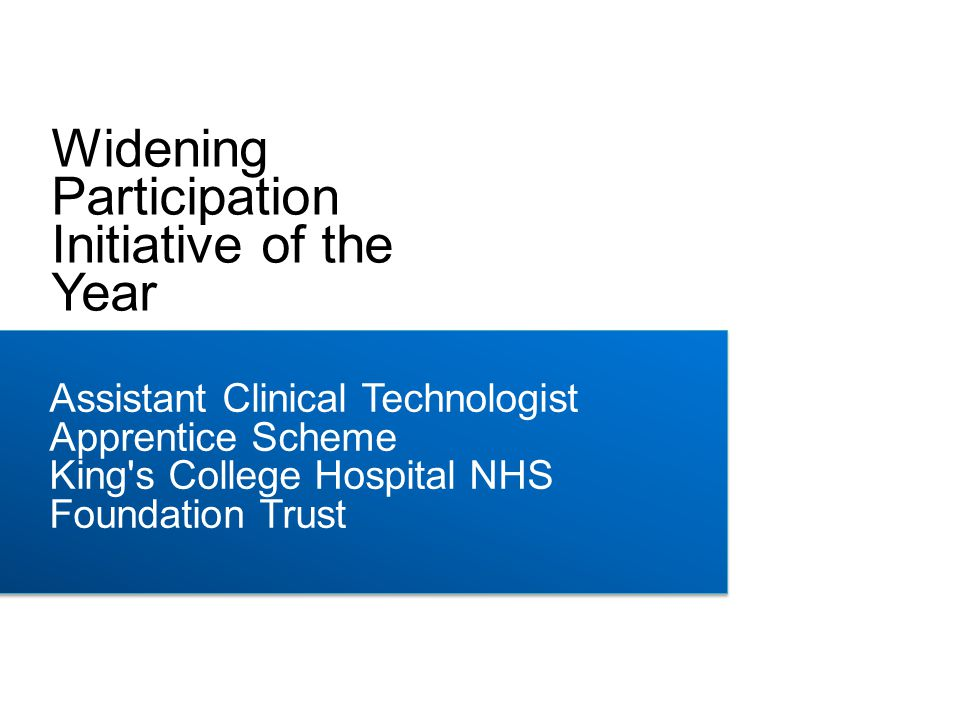 To address this issue King's College Hospital NHS Foundation Trust has developed an apprenticeship route into Healthcare Science careers for school leavers and those with personal circumstances that have forced them away from mainstream education (young mum s, young carers, those with long term medical conditions or juvenile convictions).