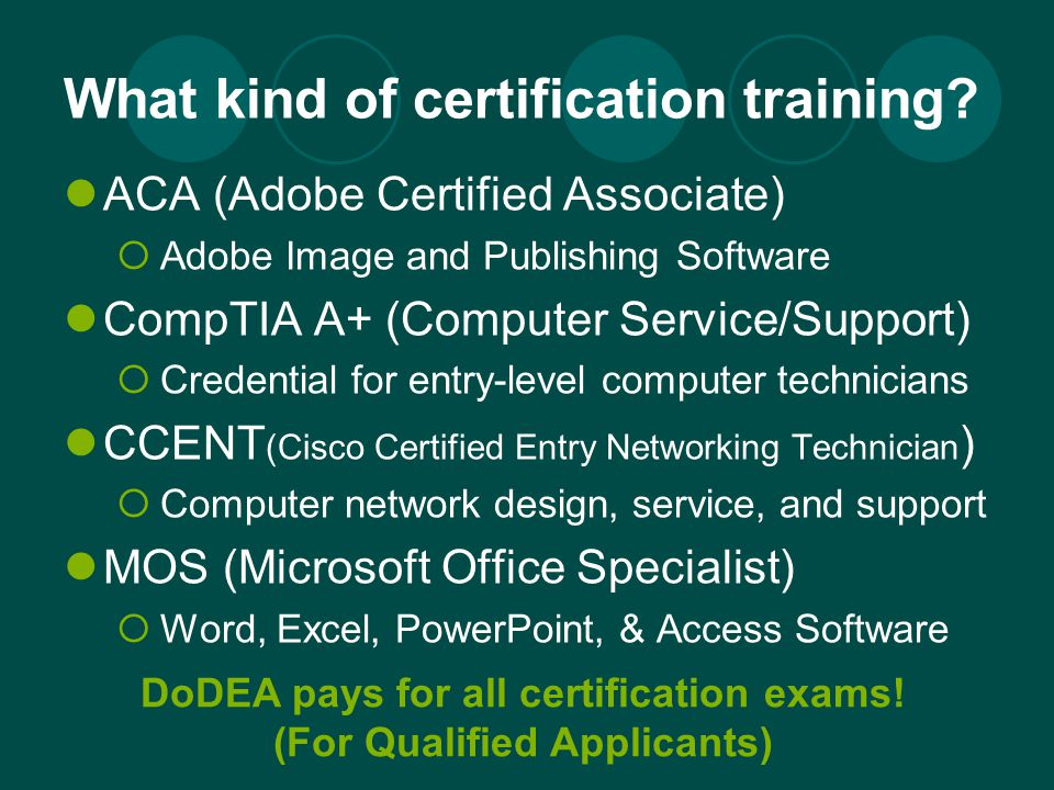 What kind of certification training.