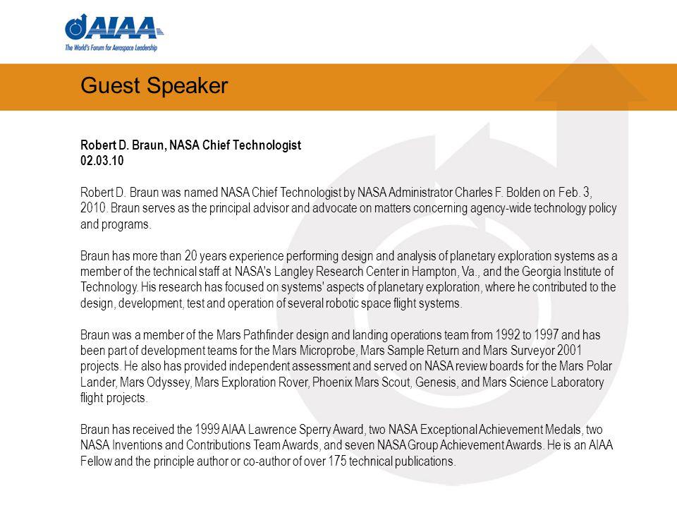 Guest Speaker Robert D. Braun, NASA Chief Technologist 02.03.10 Robert D.