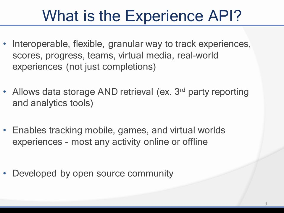 4 What is the Experience API.