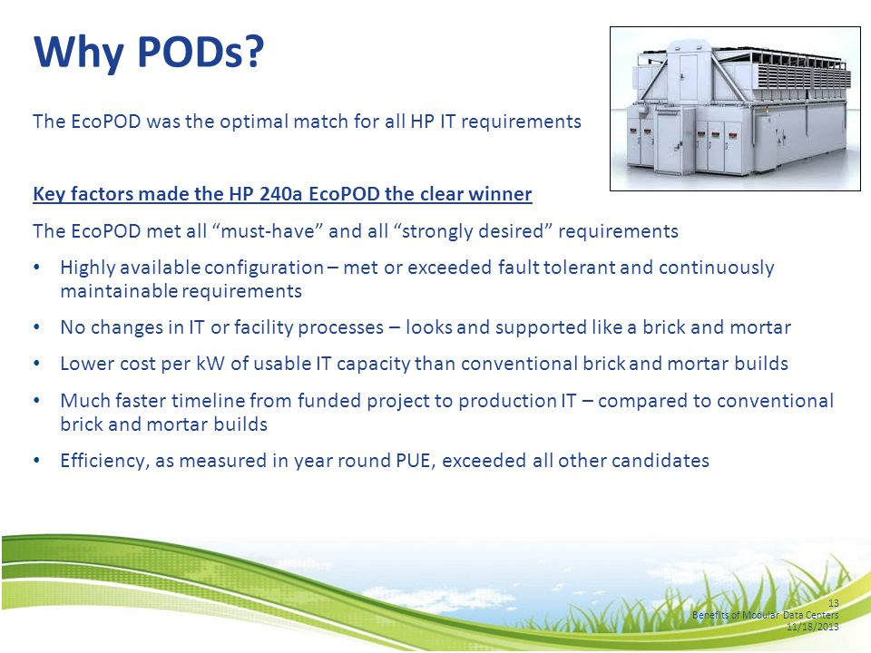 13 Benefits of Modular Data Centers 11/18/2013 Why PODs.