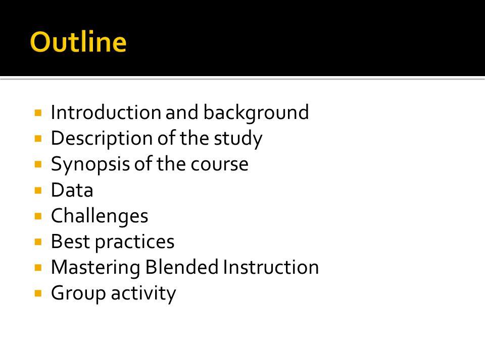  Cohort of community of learners  Mandatory tutoring  Supplemental instructional tools (Khan Academy, YouTube videos, etc)