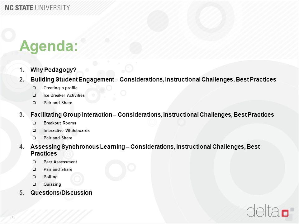 Agenda: 1.Why Pedagogy.