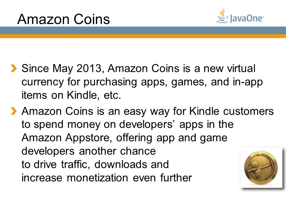 Globalcode – O pen4education Amazon Coins Since May 2013, Amazon Coins is a new virtual currency for purchasing apps, games, and in-app items on Kindle, etc.