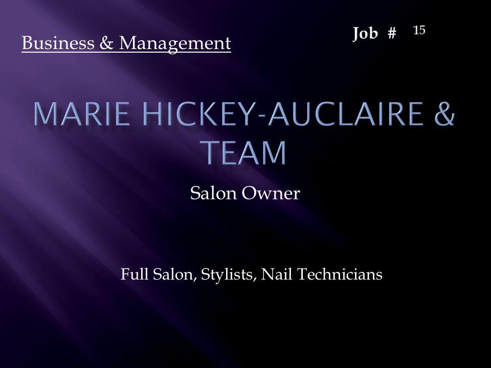 Salon Owner Full Salon, Stylists, Nail Technicians Business & Management 15
