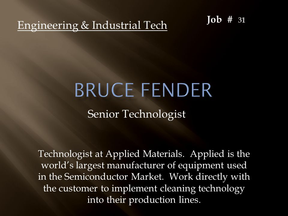 Senior Technologist Engineering & Industrial Tech Technologist at Applied Materials.