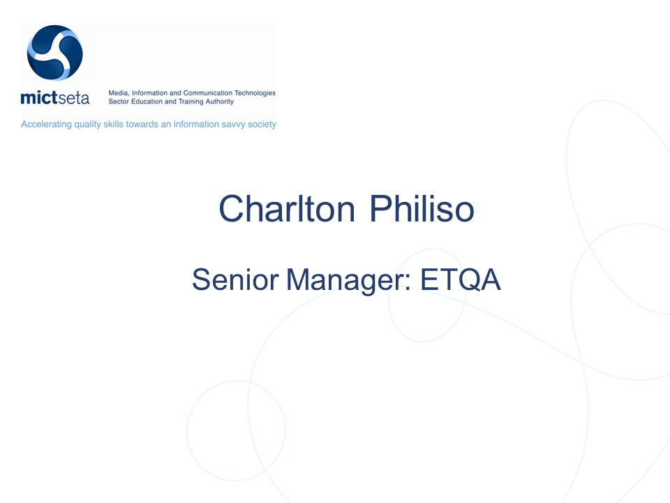Charlton Philiso Senior Manager: ETQA