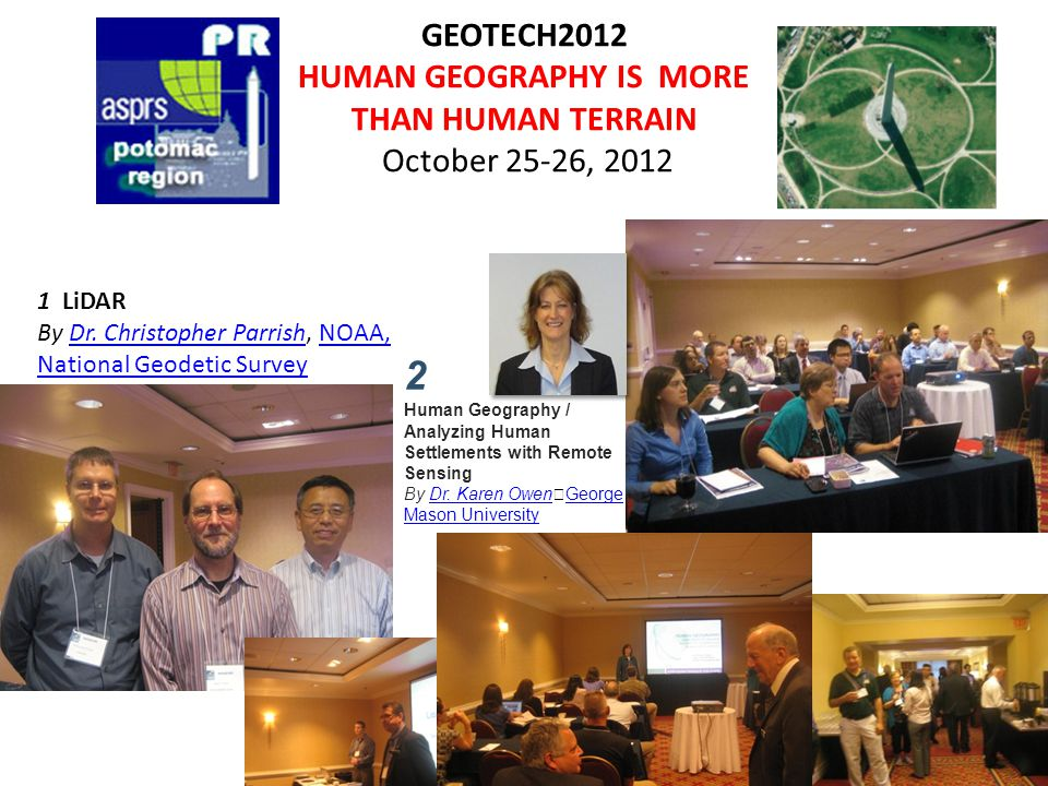 GEOTECH2012 HUMAN GEOGRAPHY IS MORE THAN HUMAN TERRAIN October 25-26, 2012 1 LiDAR By Dr.