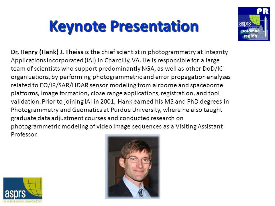 Keynote Presentation Dr. Henry (Hank) J.
