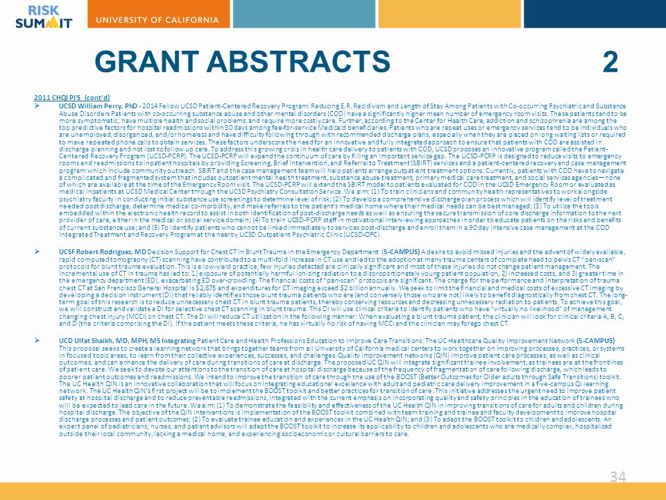 GRANT ABSTRACTS 2 2011 CHQI PI S (cont'd)  UCSD William Perry, PhD - 2014 Fellow UCSD Patient-Centered Recovery Program: Reducing E.R.