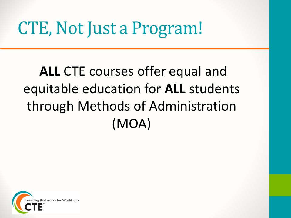 CTE, Not Just a Program.