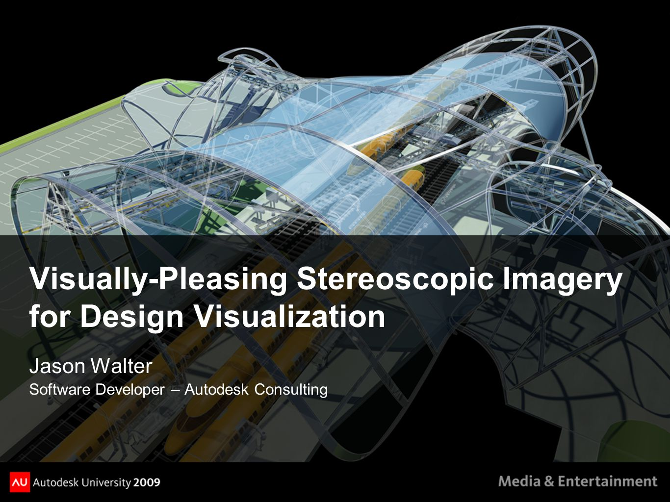 Visually-Pleasing Stereoscopic Imagery for Design Visualization Jason Walter Software Developer – Autodesk Consulting