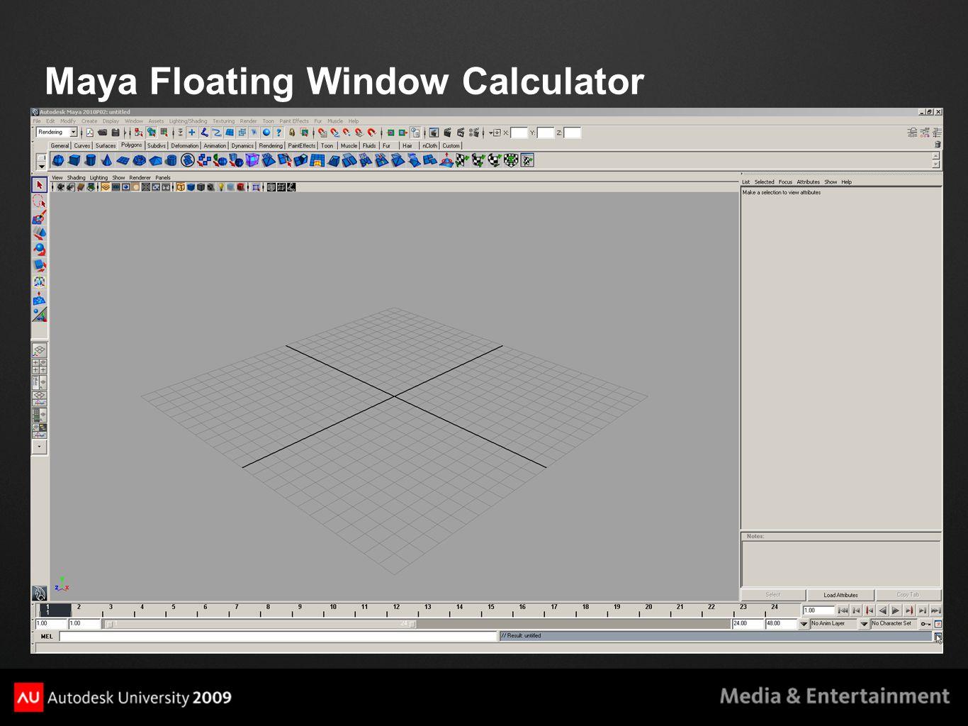 Maya Floating Window Calculator DEMO