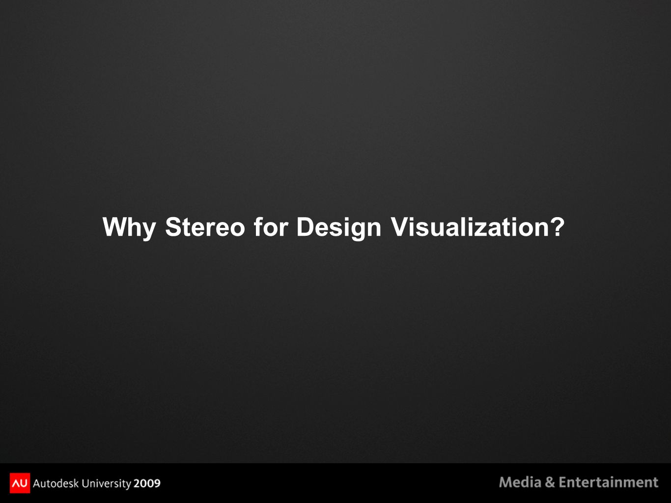 Why Stereo for Design Visualization