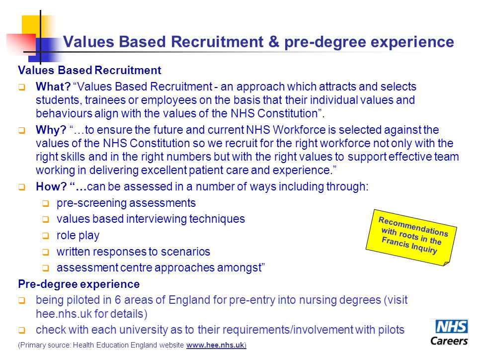 Values Based Recruitment & pre-degree experience Values Based Recruitment  What.