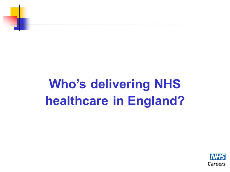 Who's delivering NHS healthcare in England