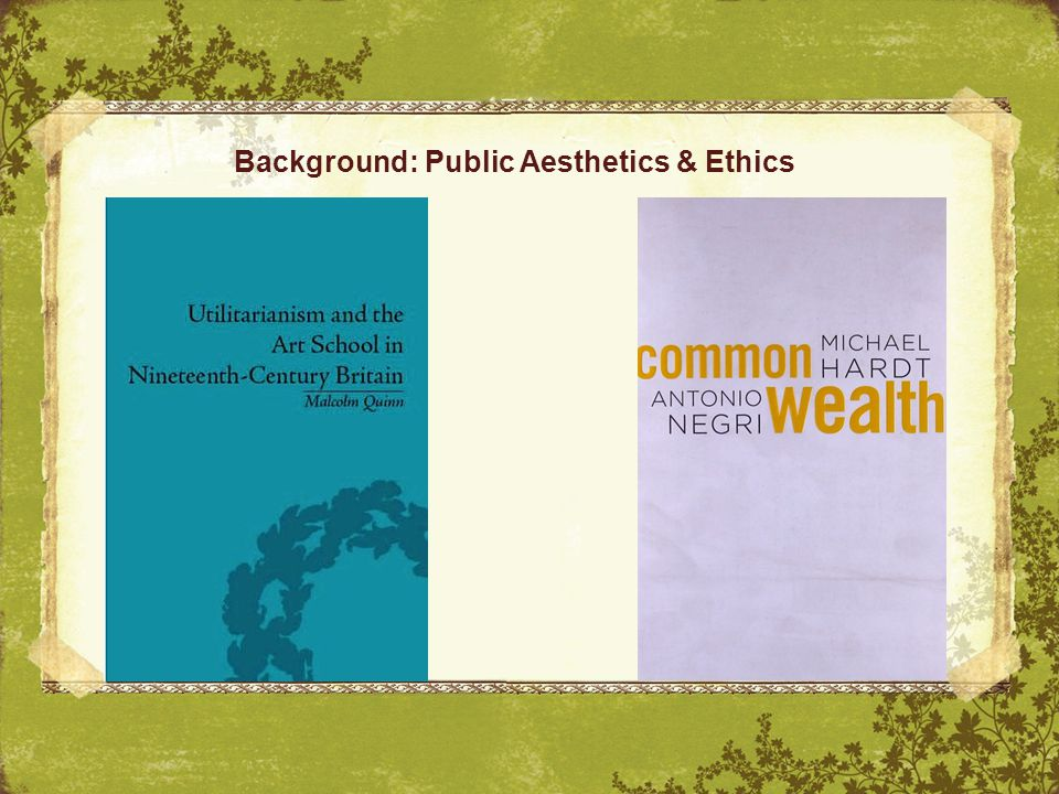 Background: Public Aesthetics & Ethics