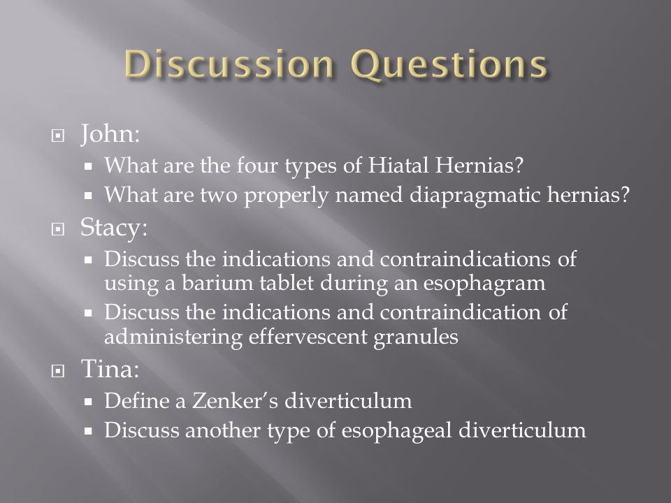  John:  What are the four types of Hiatal Hernias.