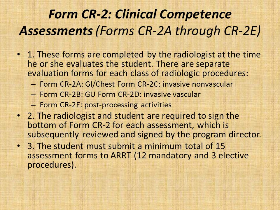 Form CR-2: Clinical Competence Assessments (Forms CR-2A through CR-2E) 1.