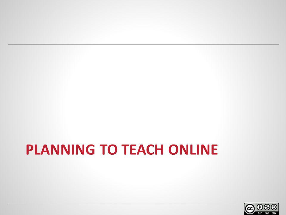 PLANNING TO TEACH ONLINE