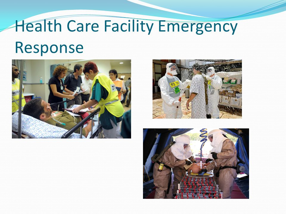 Health Care Facility Emergency Response