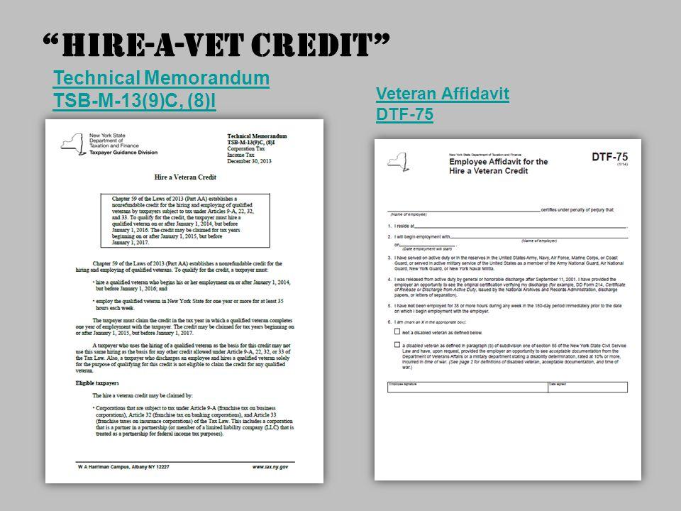 Hire-A-Vet Credit Technical Memorandum TSB-M-13(9)C, (8)I Veteran Affidavit DTF-75