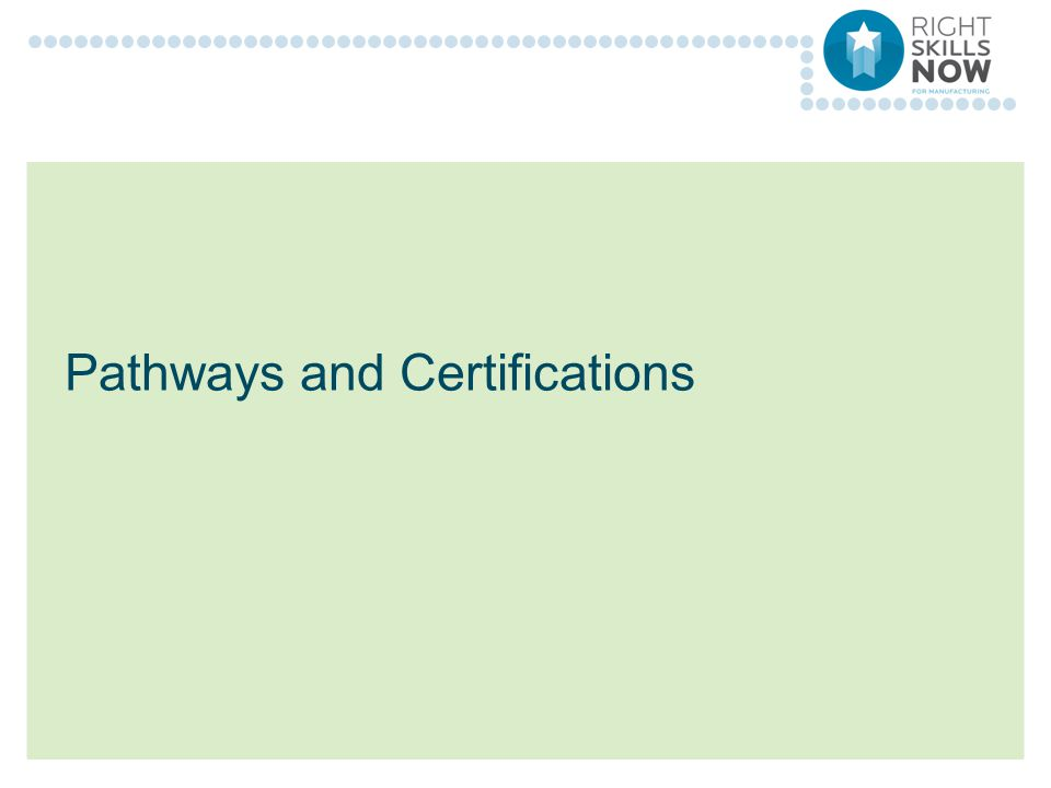 Pathways and Certifications