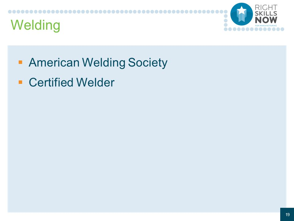 Welding  American Welding Society  Certified Welder 19