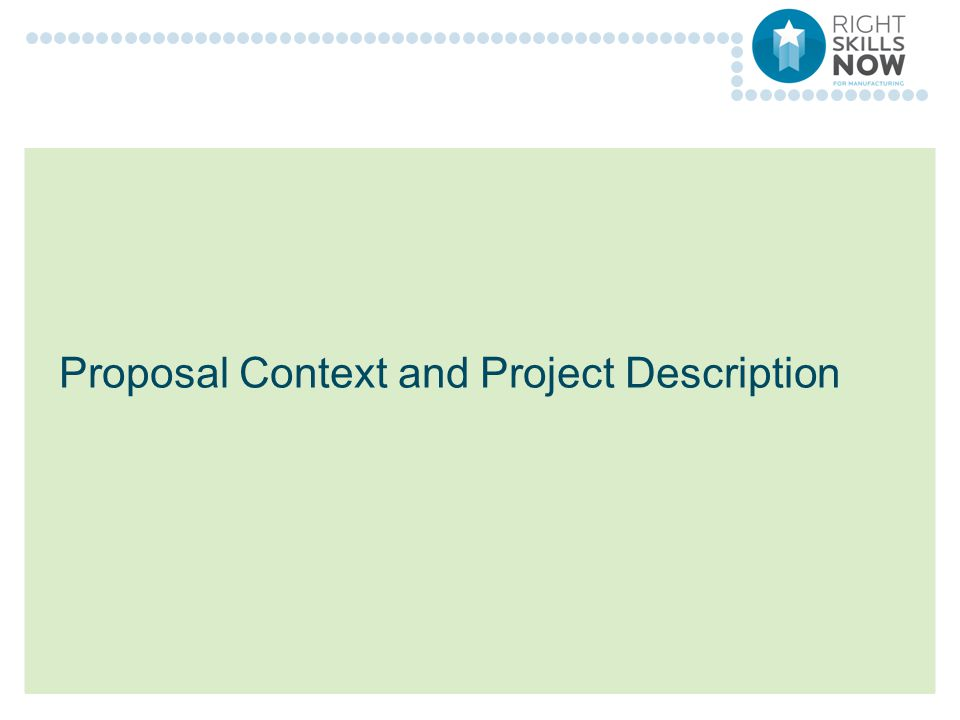 Proposal Context and Project Description