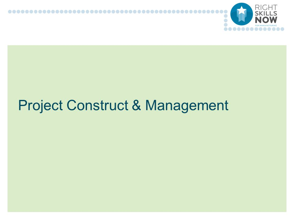 Project Construct & Management