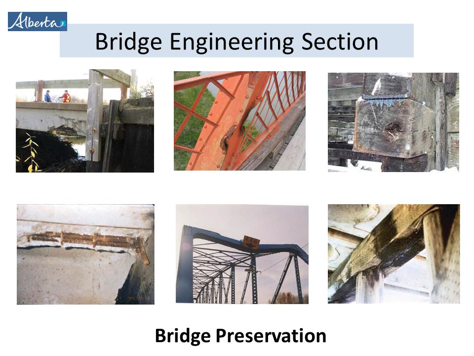 Bridge Engineering Section Bridge Preservation