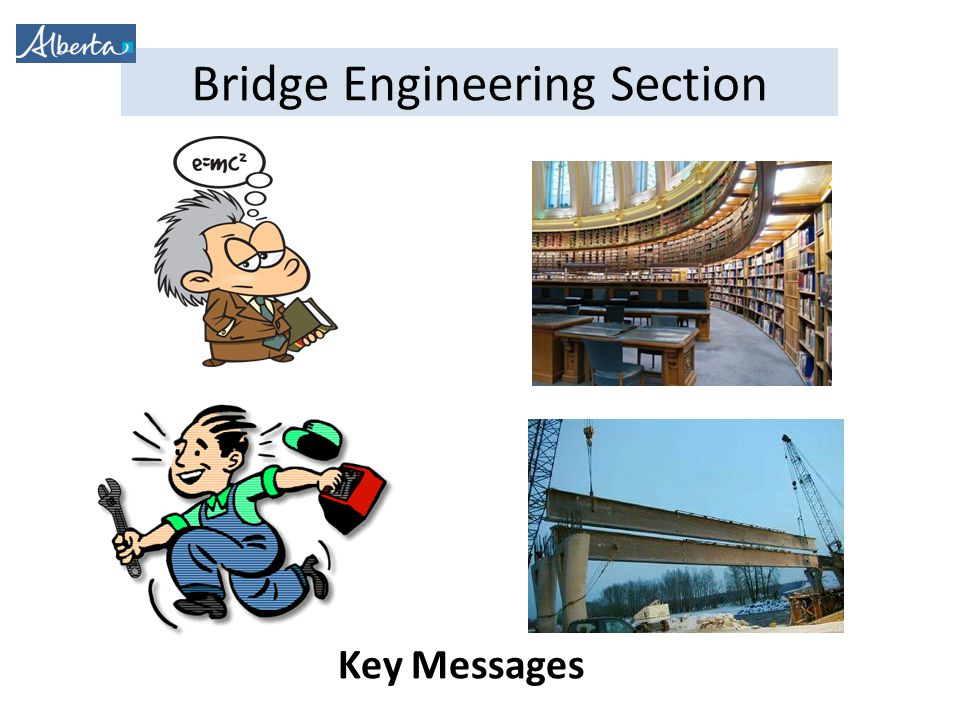 Bridge Engineering Section Key Messages