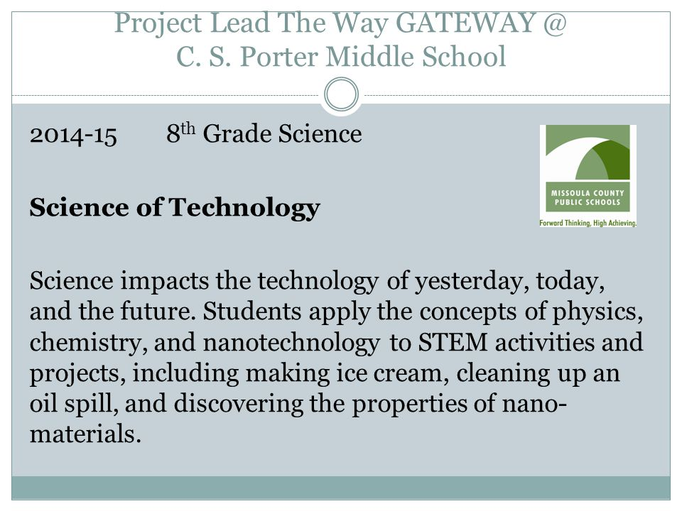Project Lead The Way GATEWAY @ C. S.