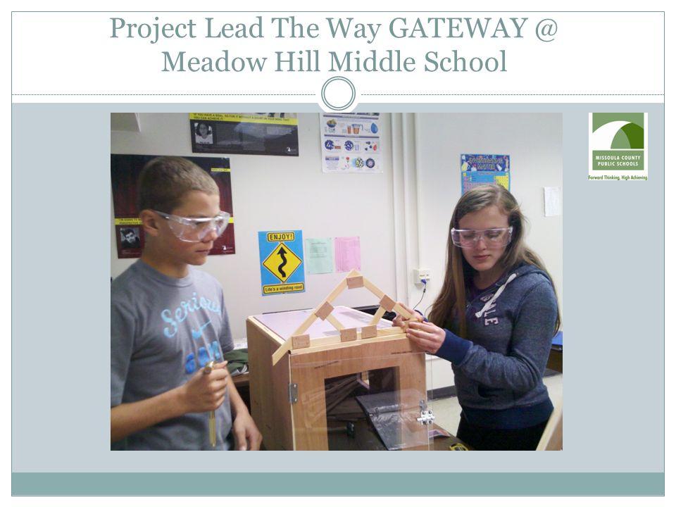 Project Lead The Way GATEWAY @ Meadow Hill Middle School