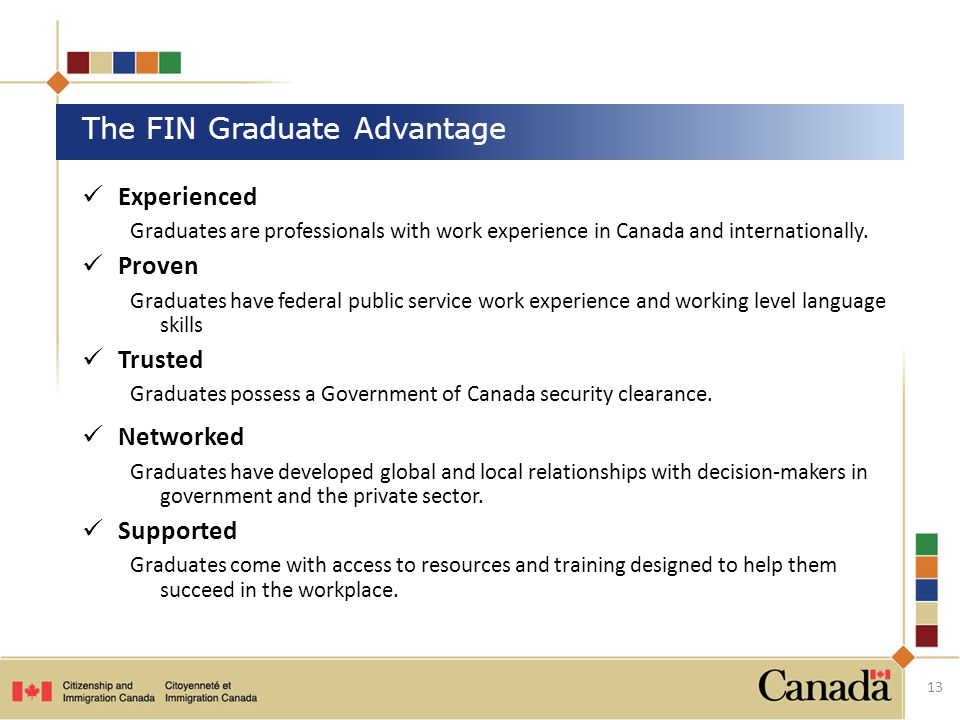 Experienced Graduates are professionals with work experience in Canada and internationally.