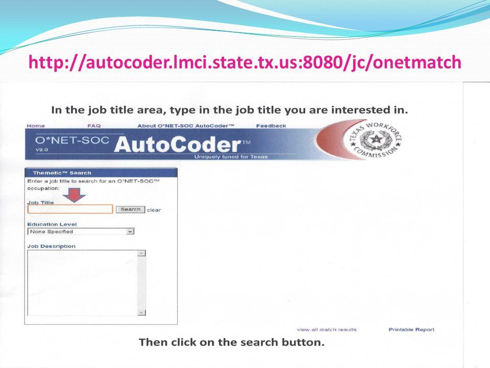 http://autocoder.lmci.state.tx.us:8080/jc/onetmatch