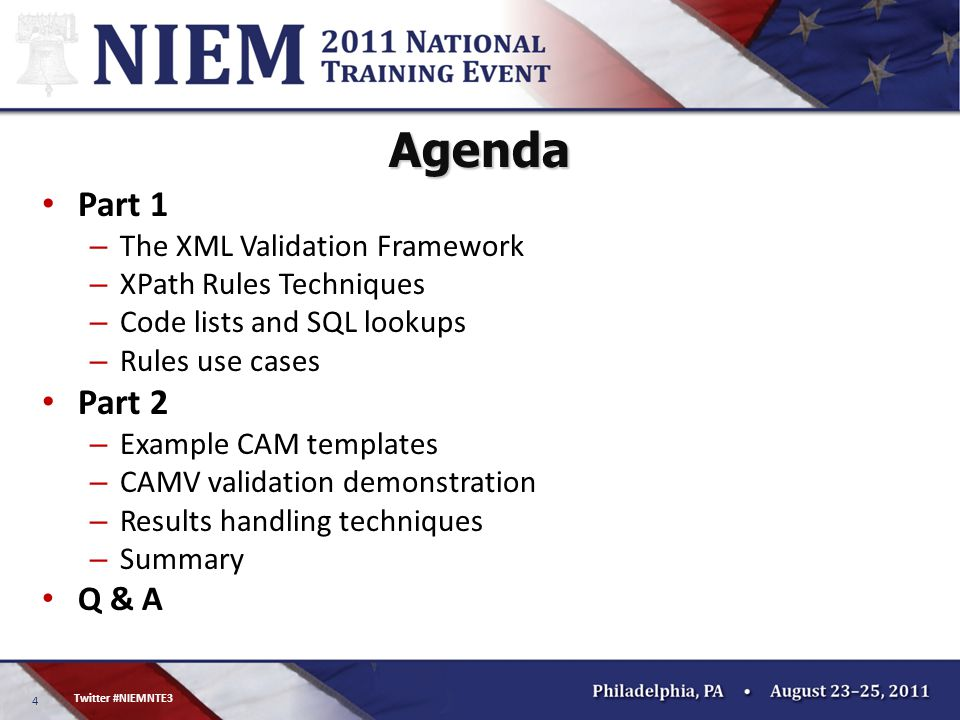 4 Twitter #NIEMNTE3 Agenda Part 1 – The XML Validation Framework – XPath Rules Techniques – Code lists and SQL lookups – Rules use cases Part 2 – Exam