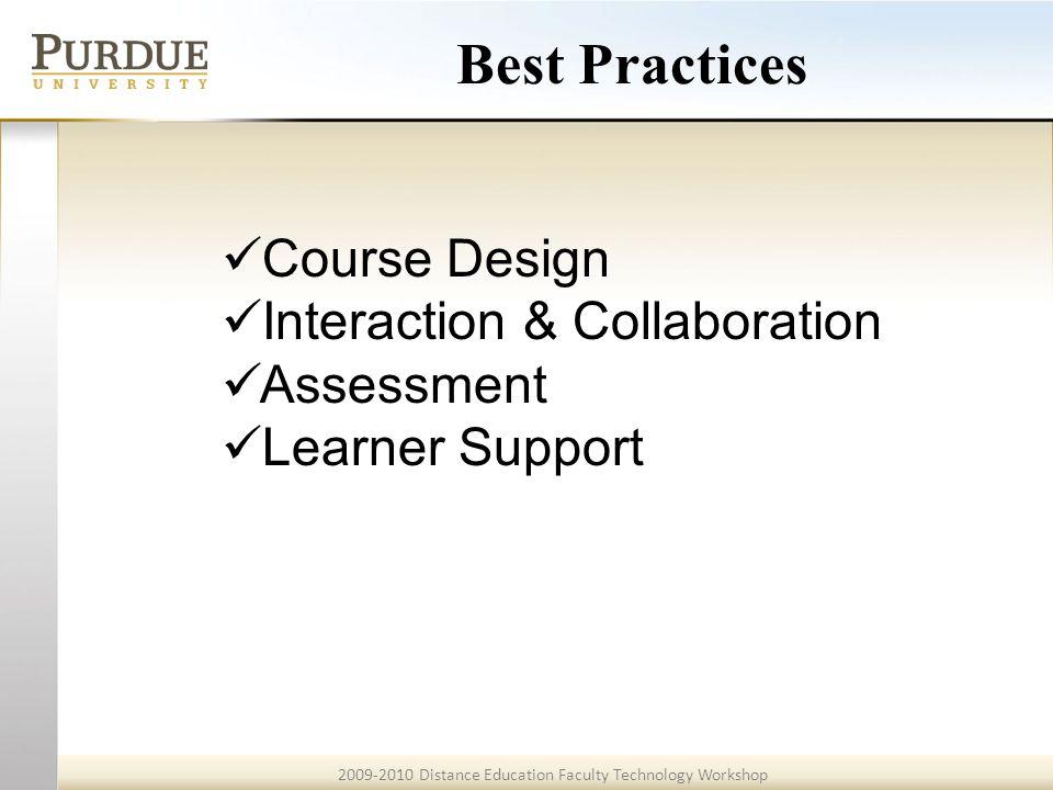 2009-2010 Distance Education Faculty Technology Workshop Best Practices - Assessment