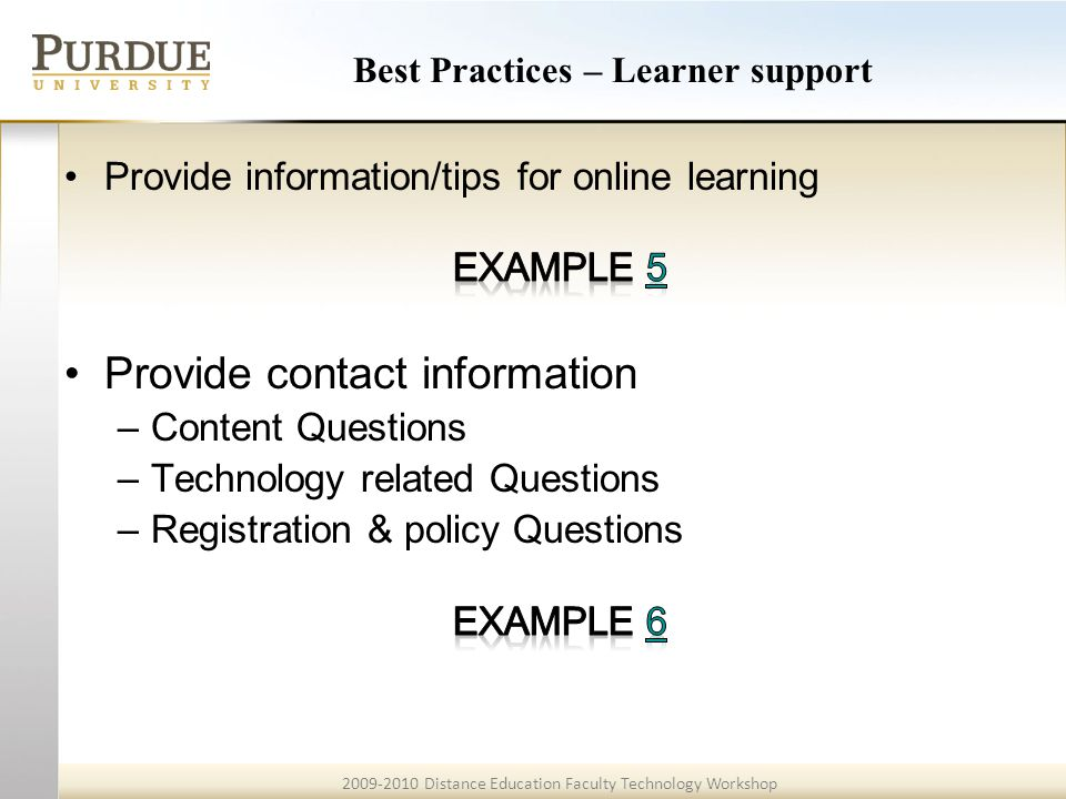 2009-2010 Distance Education Faculty Technology Workshop Best Practices – Learner support