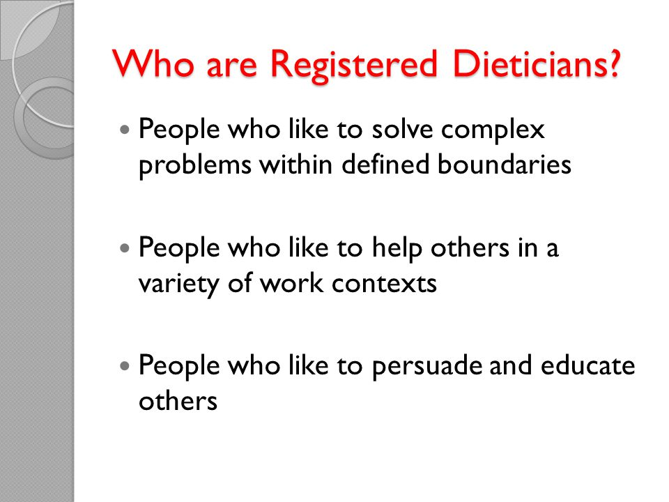 Who are Registered Dieticians.