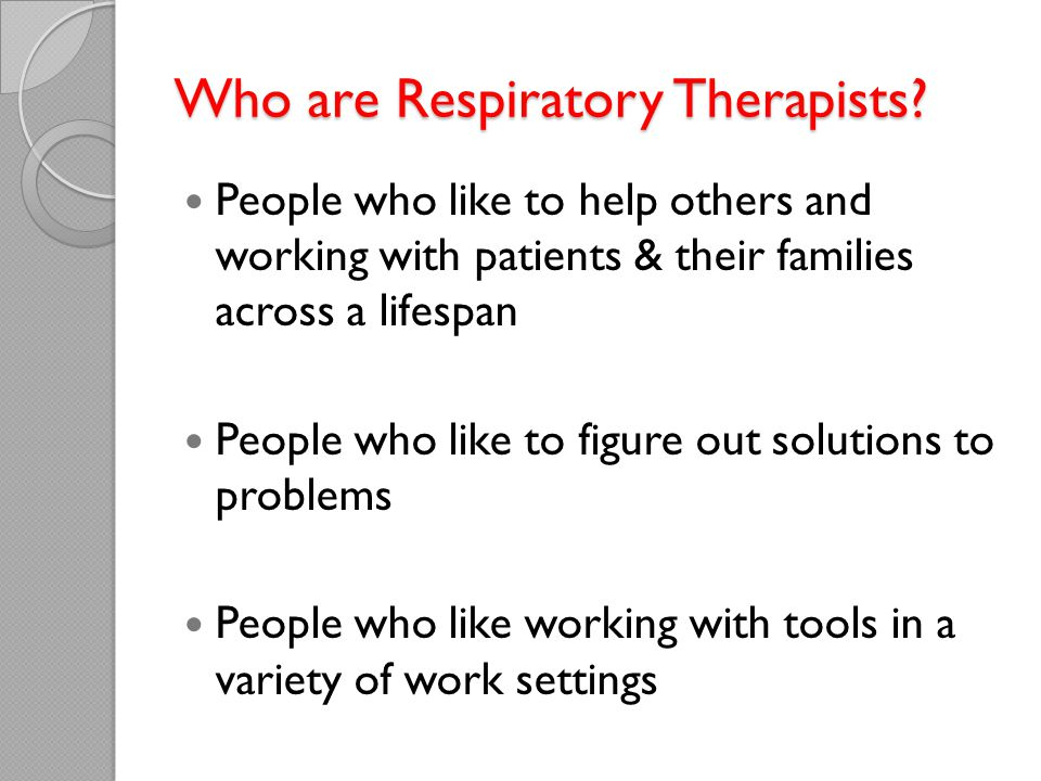Who are Respiratory Therapists.