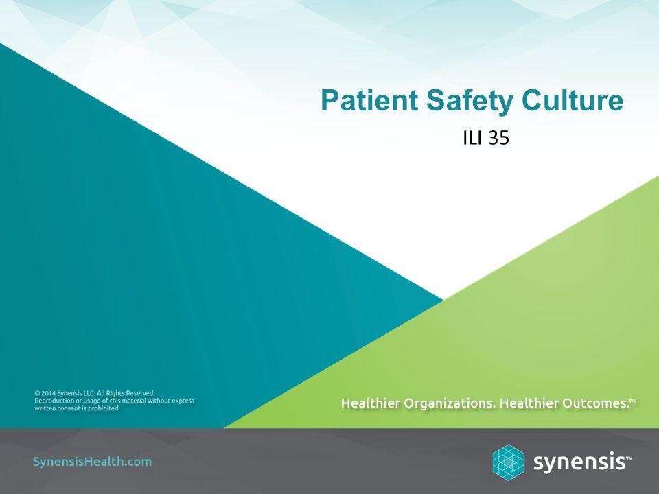 Patient Safety Culture ILI 35