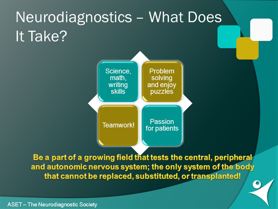 Neurodiagnostics – What Does It Take ASET – The Neurodiagnostic Society